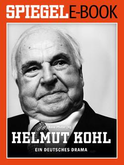 Helmut Kohl – Ein deutsches Drama von Pfister,  René