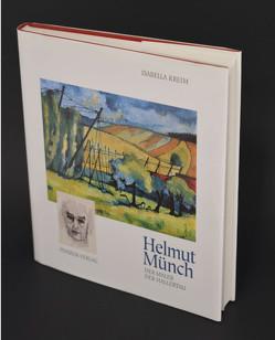 Helmut Münch – Der Maler der Hallertau von Kreim,  Isabella, Pinsker,  Horst