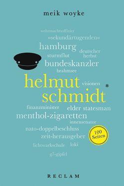 Helmut Schmidt. 100 Seiten von Woyke,  Meik
