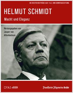 Helmut Schmidt von Fella,  Birgitta, Frankfurter Allgemeine Archiv, Trötscher,  Hans Peter, von Altenbockum,  Jasper
