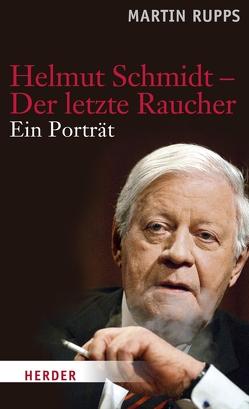 Helmut Schmidt – Der letzte Raucher von Rupps,  Martin