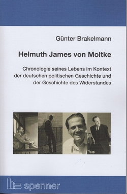 Helmuth James von Moltke. von Brakelmann,  Günter