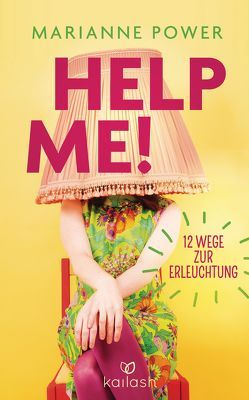 Help Me! von Held,  Ursula, Power,  Marianne