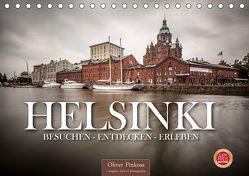 Helsinki / Besuchen – Entdecken – Erleben (Tischkalender 2019 DIN A5 quer) von Pinkoss,  Oliver