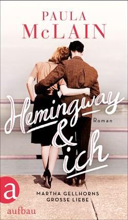 Hemingway und ich von Dinçer,  Yasemin, McLain,  Paula