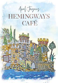 Hemingways Café von Jägers,  Axel