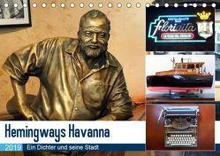 Hemingways Havanna – Ein Dichter und seine Stadt (Tischkalender 2019 DIN A5 quer) von von Loewis of Menar,  Henning