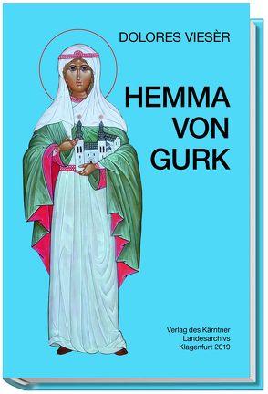 Hemma von Gurk von Vieser,  Dolores