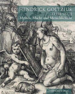 Hendrick Goltzius (1558-1617) von Michels,  Norbert