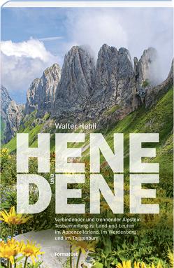 Hene und dene von Hehli,  Walter