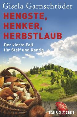 Hengste, Henker, Herbstlaub von Garnschröder,  Gisela