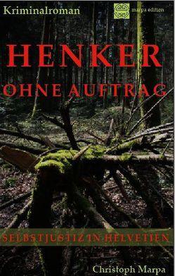Henker ohne Auftrag von Marpa,  Christoph