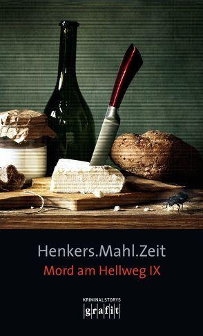 Henkers.Mahl.Zeit. von Karr,  H.P, Knorr,  Herbert, Krauß,  Sigrun