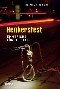 Henkersfest von Wider-Groth,  Stefanie