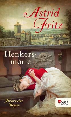 Henkersmarie von Fritz,  Astrid