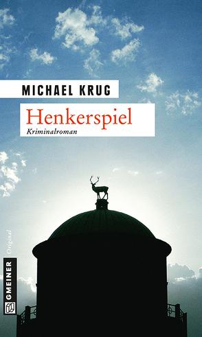 Henkerspiel von Krug,  Michael