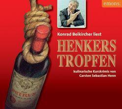 Henkerstropfen von Beikircher,  Konrad, Henn,  Carsten S