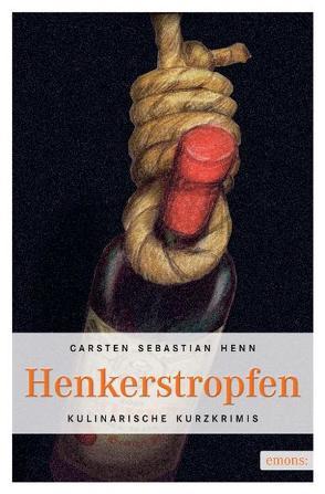 Henkerstropfen von Henn,  Carsten S