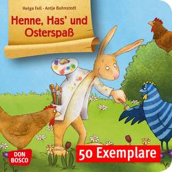 Henne, Has' und Osterspaß. Mini-Bilderbuch. Paket mit 50 Exemplaren zum Vorteilspreis von Bohnstedt,  Antje, Fell,  Helga