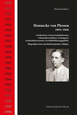 Hennecke von Plessen (1894–1968) von Buddrus,  Michael