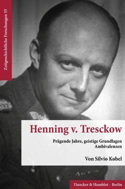 Henning v. Tresckow. von Kobel,  Silvio