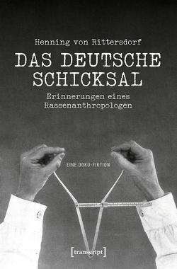 Henning von Rittersdorf: Das Deutsche Schicksal von Etzemüller,  Thomas