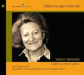 Henny Brenner erzählt aus ihrem Leben von Bernstein,  Costa, Brenner,  Henny, Diedrich,  Gabriele