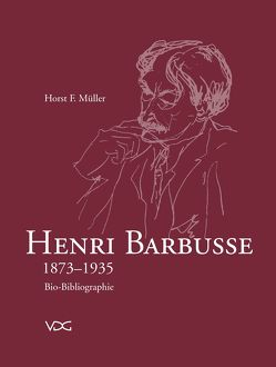 Henri Barbusse 1873-1935 von Müller,  Horst F