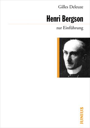 Henri Bergson zur Einführung von Deleuze,  Gilles