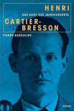 Henri Cartier-Bresson von Assouline,  Pierre, Fock,  Holger, Müller,  Sabine, Schröder,  Jürgen