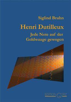 Henri Dutilleux von Bruhn,  Siglind