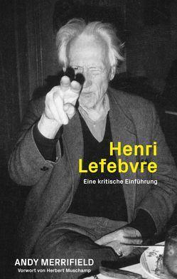 Henri Lefebvre von Andy,  Merrifield