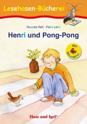 Henri und Pong-Pong / Silbenhilfe von Lefin,  Petra, Reh,  Rusalka