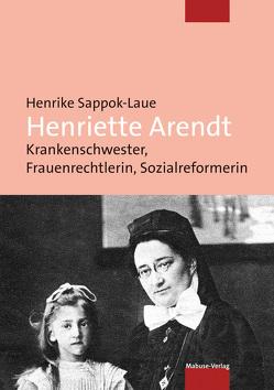 Henriette Arendt von Sappok-Laue,  Henrike