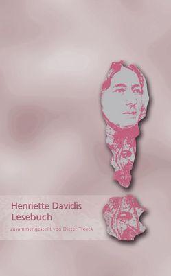 Henriette Davidis Lesebuch von Davidis,  Henriette, Treeck,  Dieter