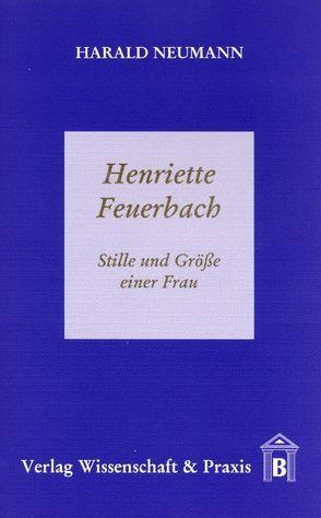 Henriette Feuerbach von Neumann,  Harald