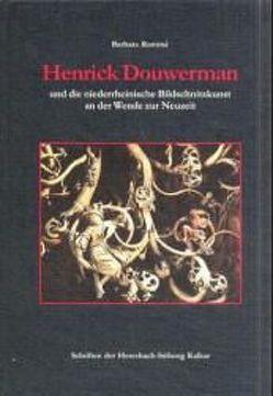 Henrik Douwermann und die niederrheinische Bildschnitzkunst an der Wende zur Neuzeit von Rommé,  Barbara