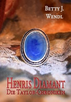 Henris Diamant von Wendl,  Betty J.