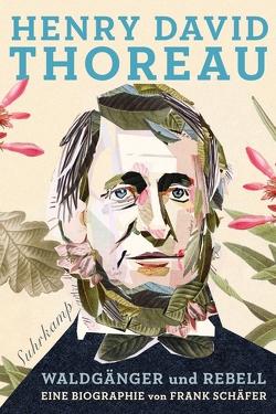 Henry David Thoreau von Schäfer,  Frank