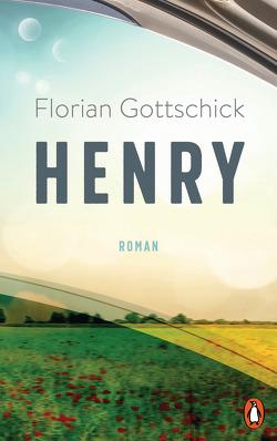 Henry von Gottschick,  Florian