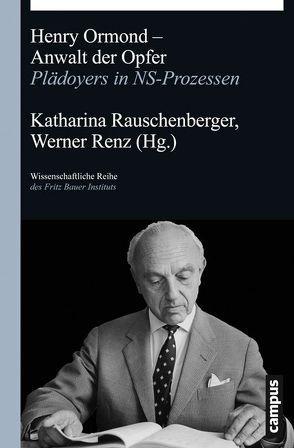 Henry Ormond – Anwalt der Opfer von Rauschenberger,  Katharina, Renz,  Werner
