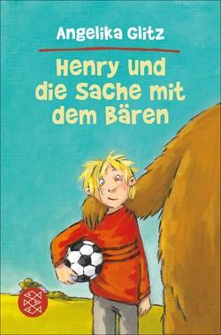 Henry und die Sache mit dem Bären von Glitz,  Angelika, Swoboda,  Annette