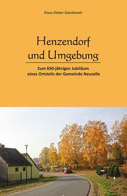 Henzendorf und Umgebung von Gansleweit,  Klaus-Dieter