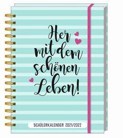 Her mit dem schönen Leben! Schülerkalender 2021/2022
