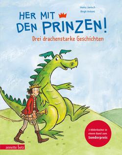 Her mit den Prinzen! von Antoni,  Birgit, Janisch,  Heinz