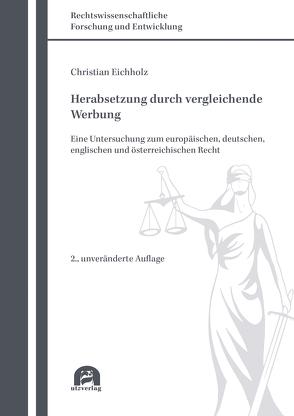 Herabsetzung durch vergleichende Werbung von Eichholz,  Christian