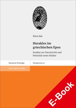 Herakles im griechischen Epos von Bär,  Silvio