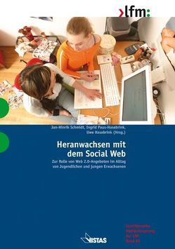 Heranwachsen mit dem Social Web von Hasebrink,  Uwe, Paus-Hasebrink,  Ingrid, Schmidt,  Jan-Hinrik