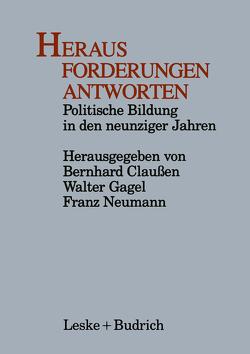 Heraus Forderungen Antworten von Claussen,  Bernhard, Gagel,  Walter, Neumann,  Franz