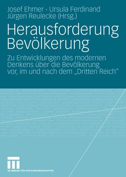 Herausforderung Bevölkerung von Ehmer,  Josef, Ferdinand,  Ursula, Reulecke,  Jürgen